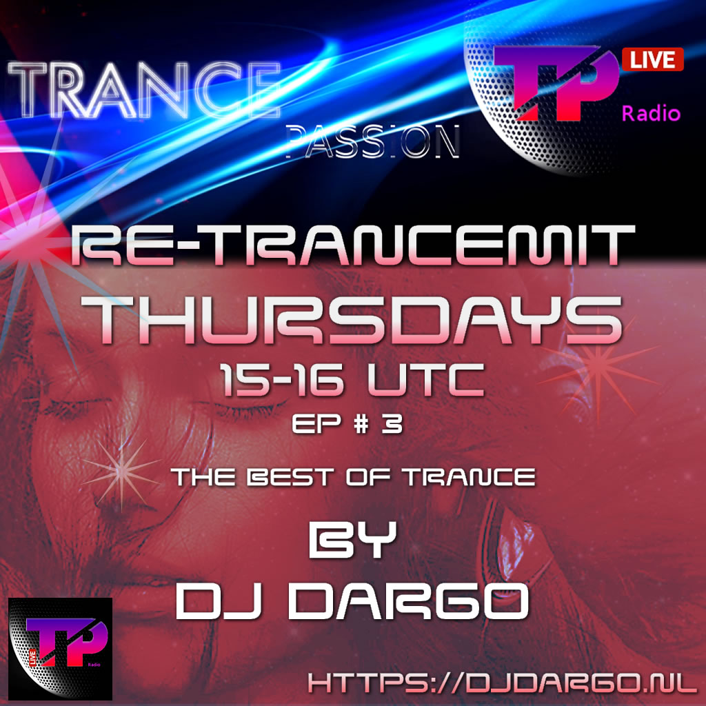 DJDargo Re TranceMit EP1 1500 1600 PM